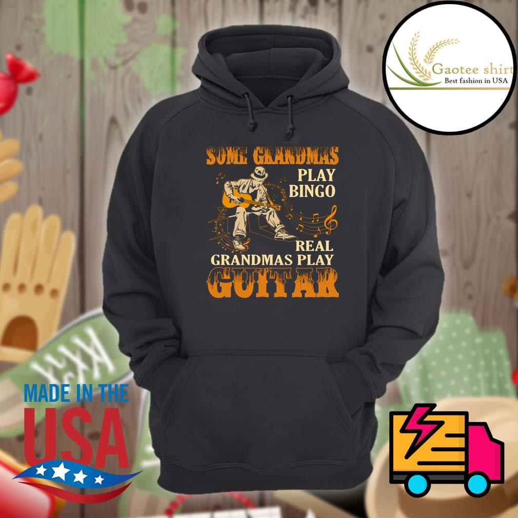Some grandmas play Bingo real grandmas play guitar s Hoodie